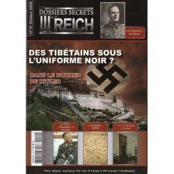 Dossiers Secrets du IIIème REICH n° 10 - Des Tibétains sous l'uniforme noir ?