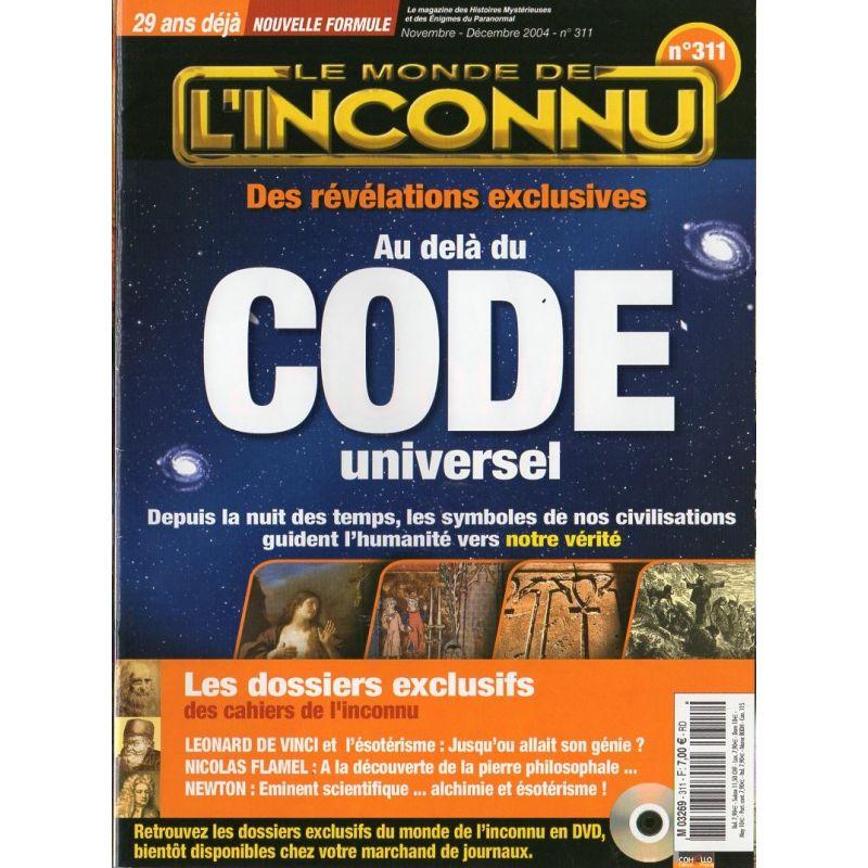 Monde Inconnu n° 311 - Au delà du  CODE universel, révélations exclusives