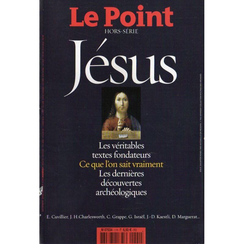 Le Point hors-série n° 1 H - Jésus, les véritables textes fondateurs