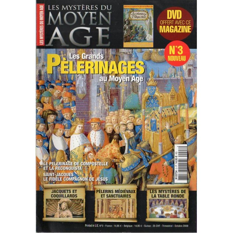 Les Mystères du Moyen Age n° 3 - Les Grands Pèlerinages au Moyen-Age