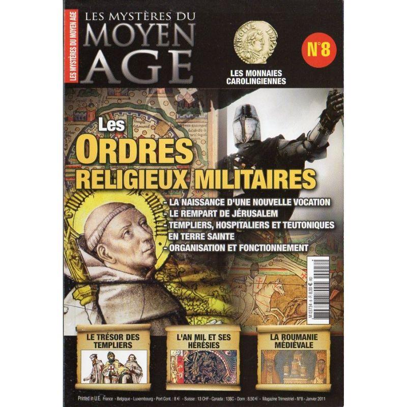 Les Mystères du Moyen Age n° 8 - Les Ordres religieux militaires