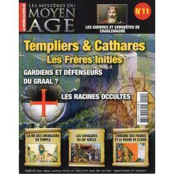 Les Mystères du Moyen Age n° 11 - Templiers & Cathares, les Frères Initiés