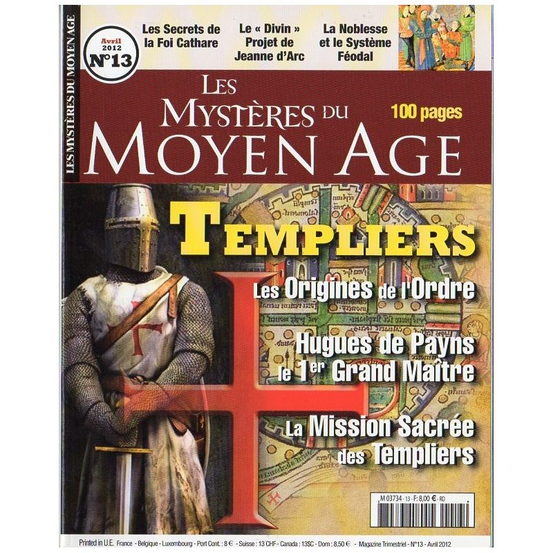 Les Mystères du Moyen Age n° 13 - Templiers, les origines de l'Ordre