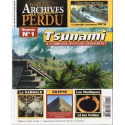 Les Archives du Savoir Perdu n° 1 - Tsunami il y a 8000 ans, fin d'une civilisation ?