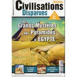 Civilisations Disparues n° 4 - Les Grands Mystères des Pyramides d'Egypte