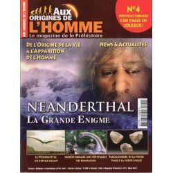 Aux Origines de l'Homme n° 4 - Néanderthal, la Grande Énigme