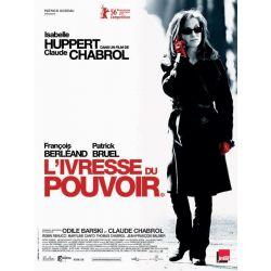 affiche L'Ivresse du Pouvoir (de Claude Chabrol)