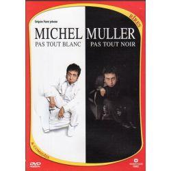 Pas tout blanc pas tout noir (Spectacle de Michel Muller) - DVD zone 2