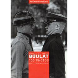 N34 - Pierre & Alexandra Boulat, 100 photos pour la liberté de la presse