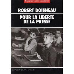 Robert Doisneau, Photos pour la liberté de la presse