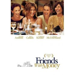 Affiche film Friends with Money (avec Jennifer & Aniston Joan Cusack)