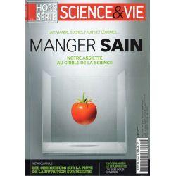 Science & Vie Hors série n° 294 H - Manger Sain, notre assiette au crible de la science