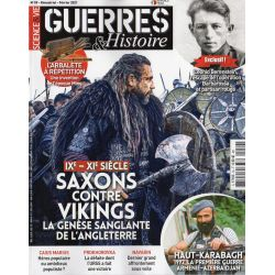 Guerres & Histoire n° 59 - Saxons contre Vikings, la genèse sanglante de l'Angleterre