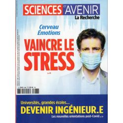 Sciences et Avenir n° 888 - Cerveau, émotions : Vaincre le stress