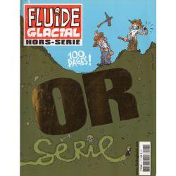 Fluide Glacial Série Or n° 27 - OR série