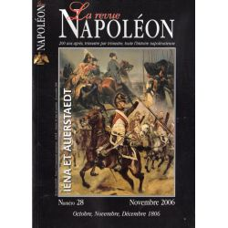 La Revue Napoléon n° 28 - Octobre, novembre, décembre 1806