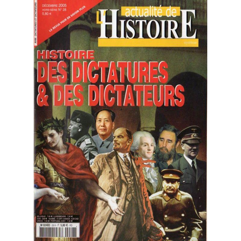 L'actualité de l'Histoire n° 28 H - Histoire des Dictatures & des Dictateurs