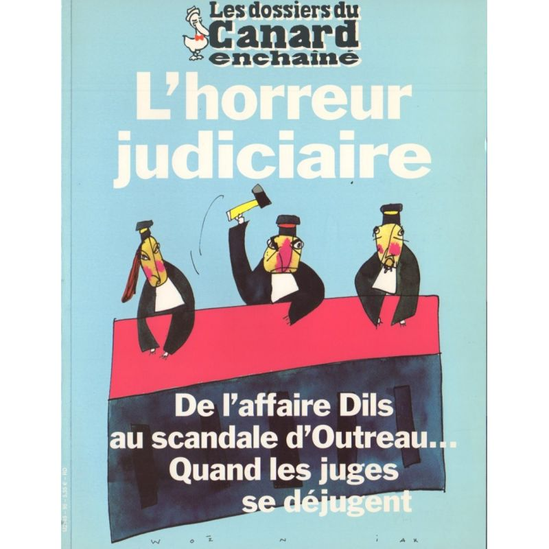 Les Dossiers du Canard enchaîné n° 95 - L'horreur Judiciaire