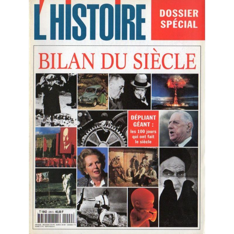 L'Histoire n° 226 S - Dossier spécial Bilan du Siècle