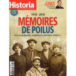 Historia n° 863 - 1918 - 2018. Mémoires de Poilus. Secrets de famille, confidences, journaux intimes
