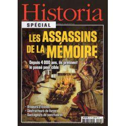 Historia Spécial n° 24 - Les assassins de la mémoire. Depuis 4000 ans, ils prennent le passé pour cible.