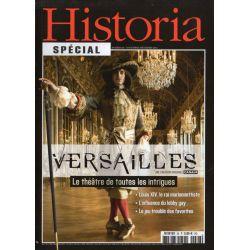 Historia Spécial n° 26 - Versailles, le théâtre de toutes les intrigues