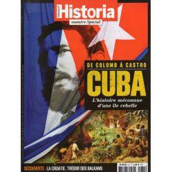 Historia Spécial n° 32 - Cuba, l'histoire méconnue d'une île rebelle