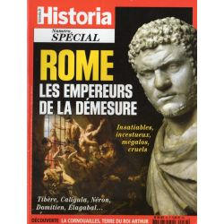 Historia Spécial n° 34 - Rome. Les empereurs de la démesure