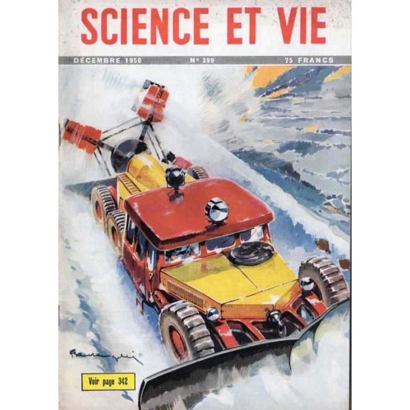 Science & Vie n° 399 - Décembre 1950 - Les chasse-neige routiers
