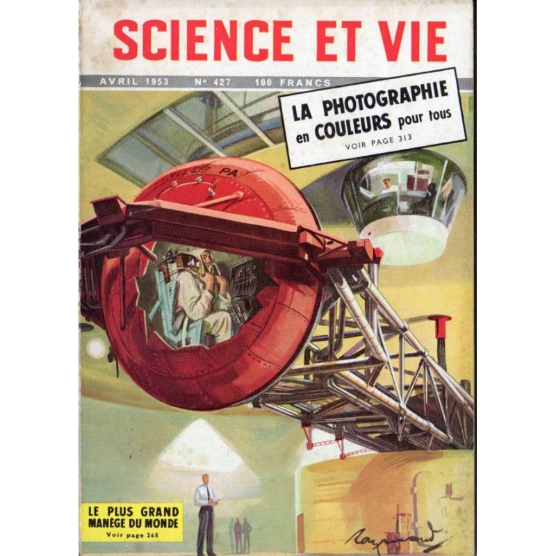 Science & Vie n° 427 - Avril 1953 - Le plus Grand Manège du Monde