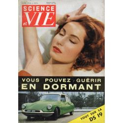 Science & Vie n° 463 - Avril 1956 - Vous pouvez guérir en dormant