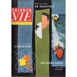 Science & Vie n° 466 - Juillet 1956 - Pour ou Contre l'EURATOM