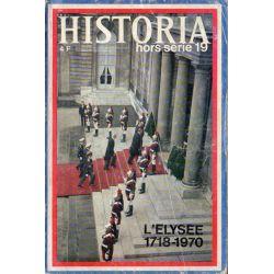Historia Hors-Série n° 19 - L'Élysée 1718-1970