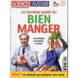 Sciences et Avenir (hors série) n° 205 - Le nouveau guide pour BIEN MANGER