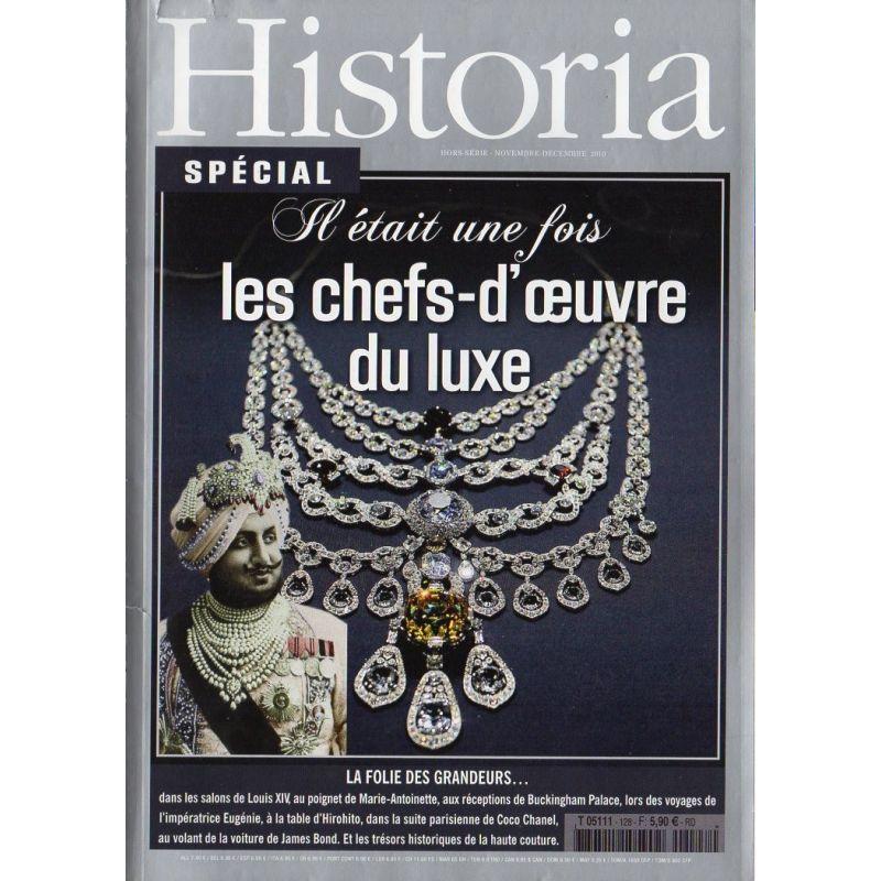 Historia Spécial n° 128 - Il était une fois les chefs-d'œuvre du luxe