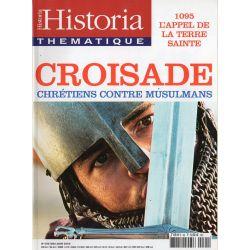 Historia Thématique n° 95 - CROISADES, Chrétiens contre Musulmans