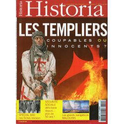 Historia n° 690 - LES TEMPLIERS, coupables ou innocents ?