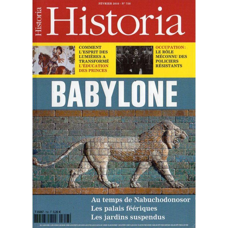 Historia n° 758 - BABYLONE, au temps de Nabuchodonosor