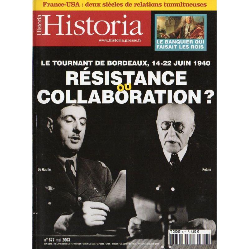 Historia n° 677 - Résistance ou Collaboration, le tournant de Bordeaux, 14-22 juin 1940