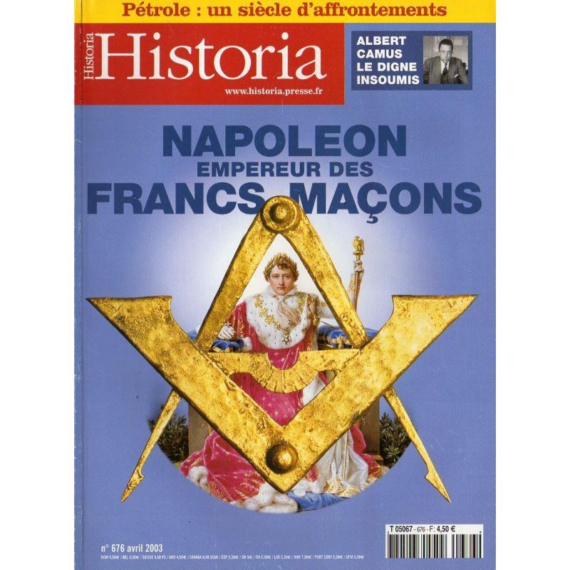 Historia n° 676 - Napoléon, Empereur des Francs-Maçons