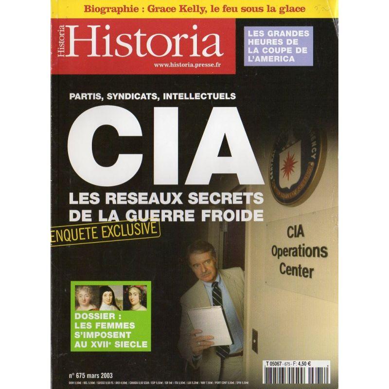 Historia n° 675 - CIA, les réseaux secrets de la guerre froide