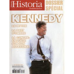 Historia n° 684 - KENNEDY, le mythe, la part d'ombre, contre-enquête sur son assassinat