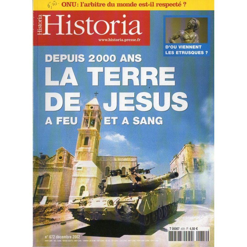 Historia n° 672 - Depuis 2000 ans, Le Terre de Jésus à feu et à sang