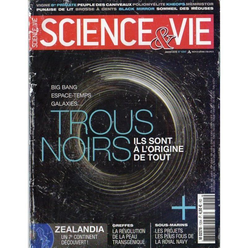 Science & Vie n° 1204 - Trous Noirs, ils sont à l'origine de tout