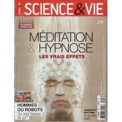 Science & Vie n° 1206 - Méditation & Hypnose, les vrais effets