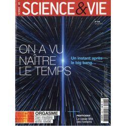 Science & Vie n° 1228 - On a vu naître le Temps, un instant après le big bang...
