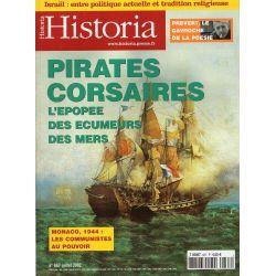 Historia n° 667 - PIRATES - CORSAIRES, l'épopée des écumeurs des mers