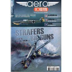 """Aéro journal n° 27 - Strafers & Big Guns, les B-25 à """"nez solide"""""""