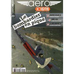 Aéro journal n° 23 - Le Bombardier en piqué