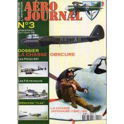 Aéro journal n° 3 - La Chasse Obscure, Les Potez 631, Les F-6 français
